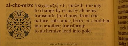 al-che-mize (al-kuh-mahyz), v.t., -mized, -mizing. to change by or as by alchemy; transmute (to change from one nature, substance, form, or condition into another; transform):